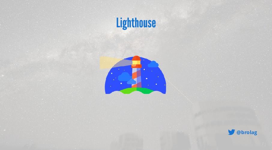 @brolag Lighthouse