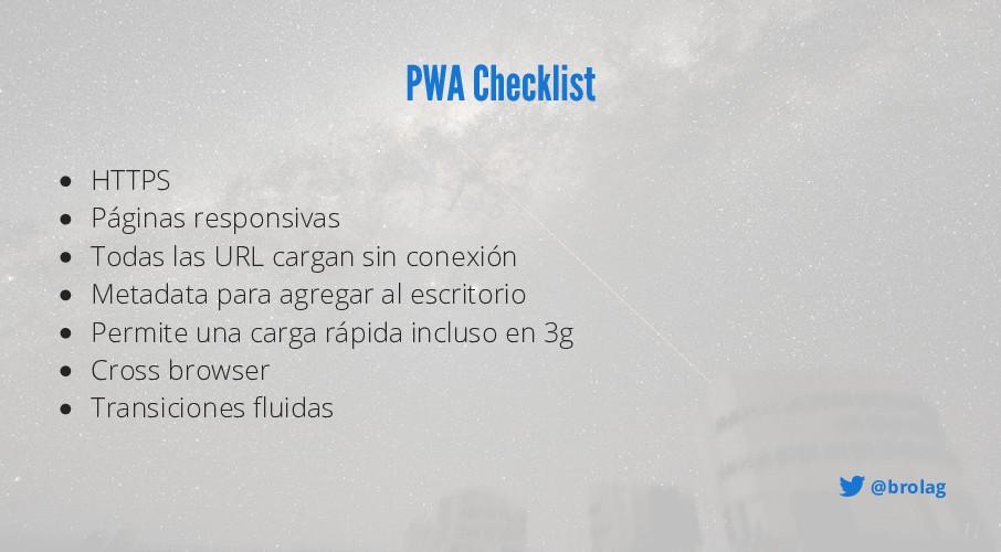 @brolag PWA Checklist HTTPS Páginas responsivas...