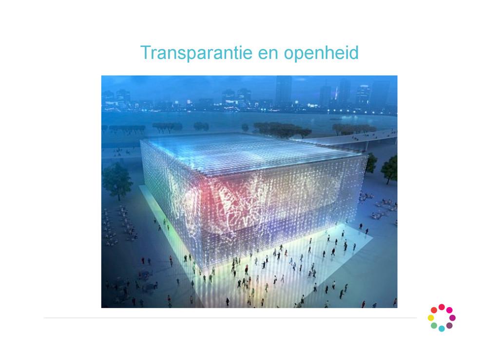 Transparantie en openheid