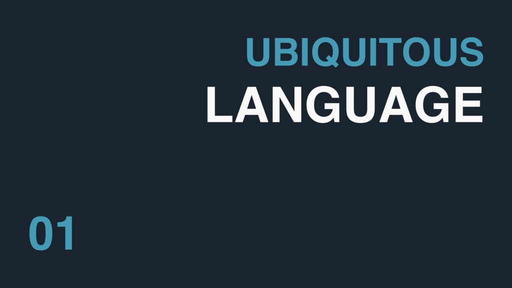 UBIQUITOUS LANGUAGE 01