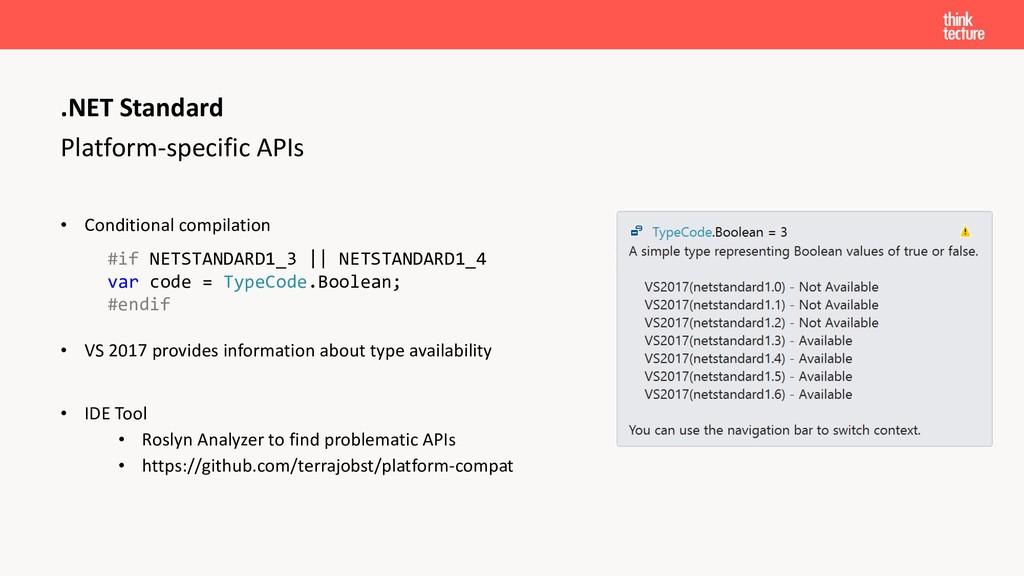Platform-specific APIs • Conditional compilatio...
