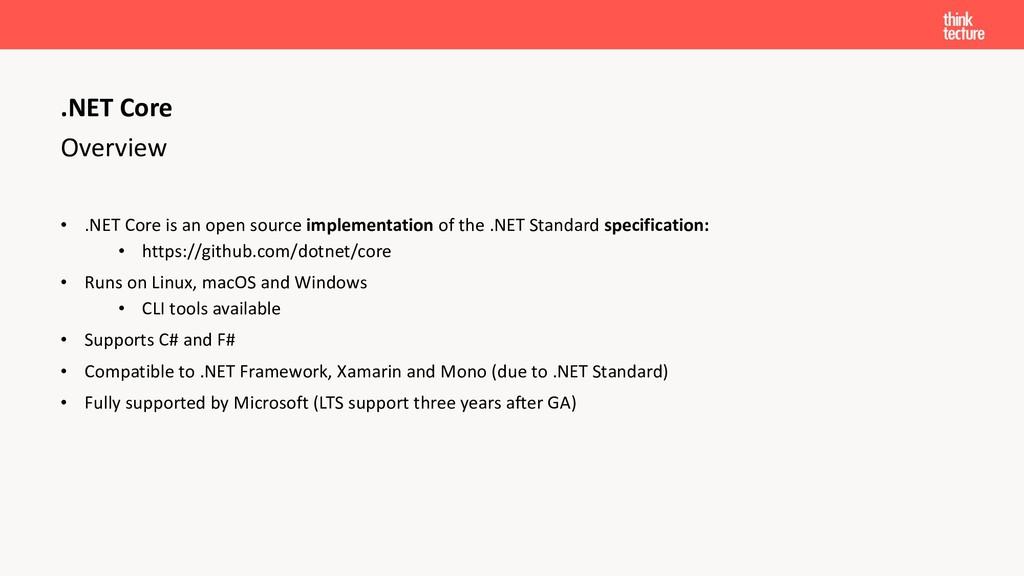 Overview • .NET Core is an open source implemen...
