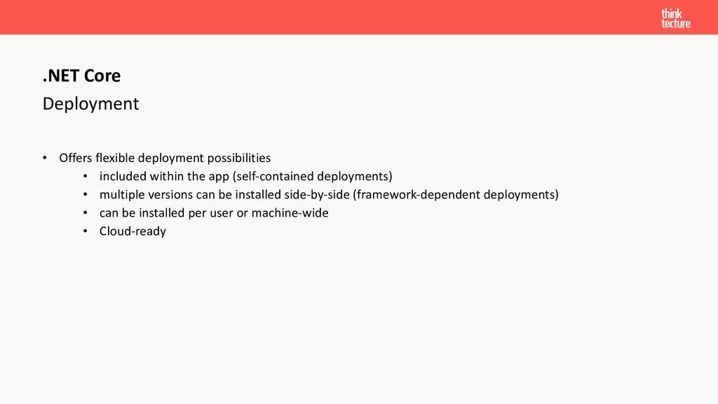 Deployment • Offers flexible deployment possibi...