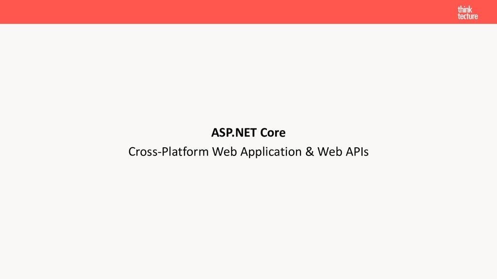 Cross-Platform Web Application & Web APIs ASP.N...
