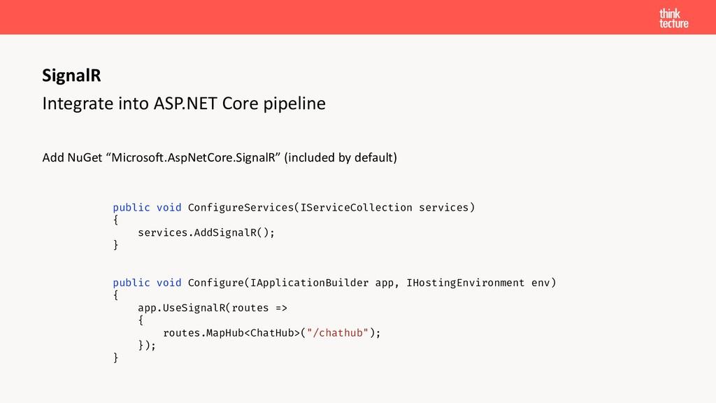 Integrate into ASP.NET Core pipeline Add NuGet ...