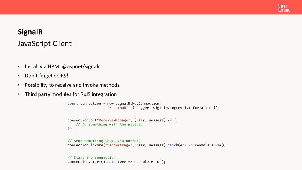 JavaScript Client • Install via NPM: @aspnet/si...