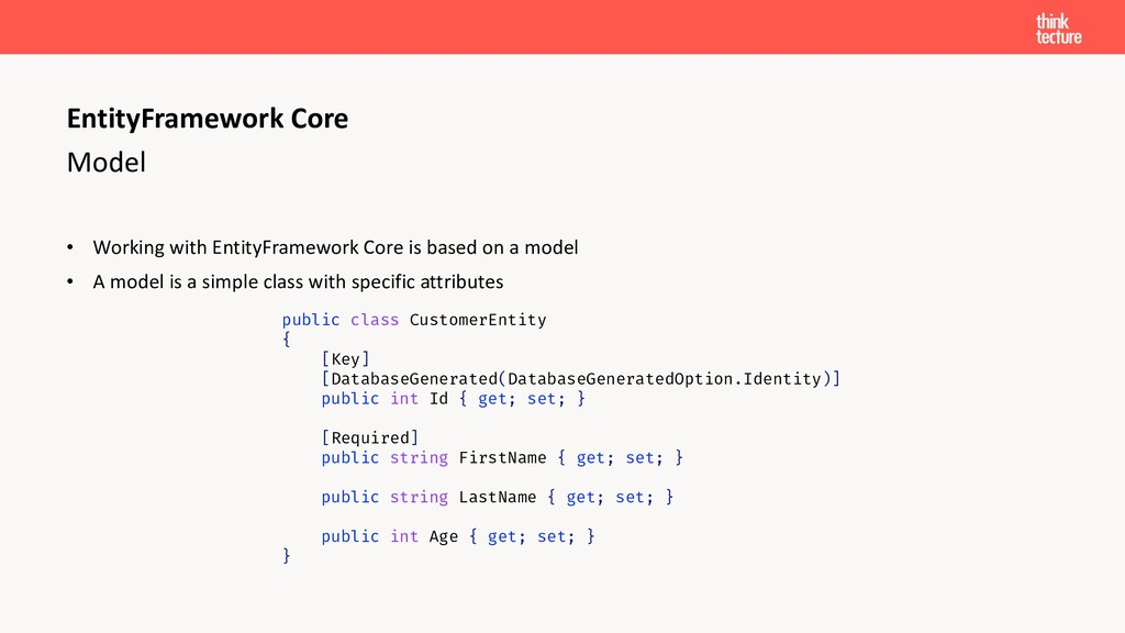 Model • Working with EntityFramework Core is ba...