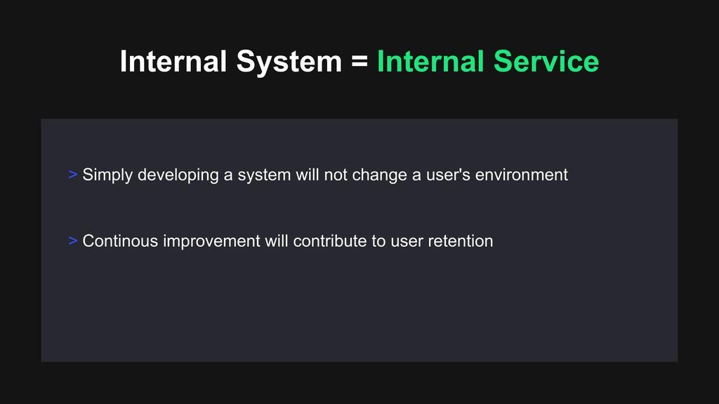 > Continous improvement will contribute to user...