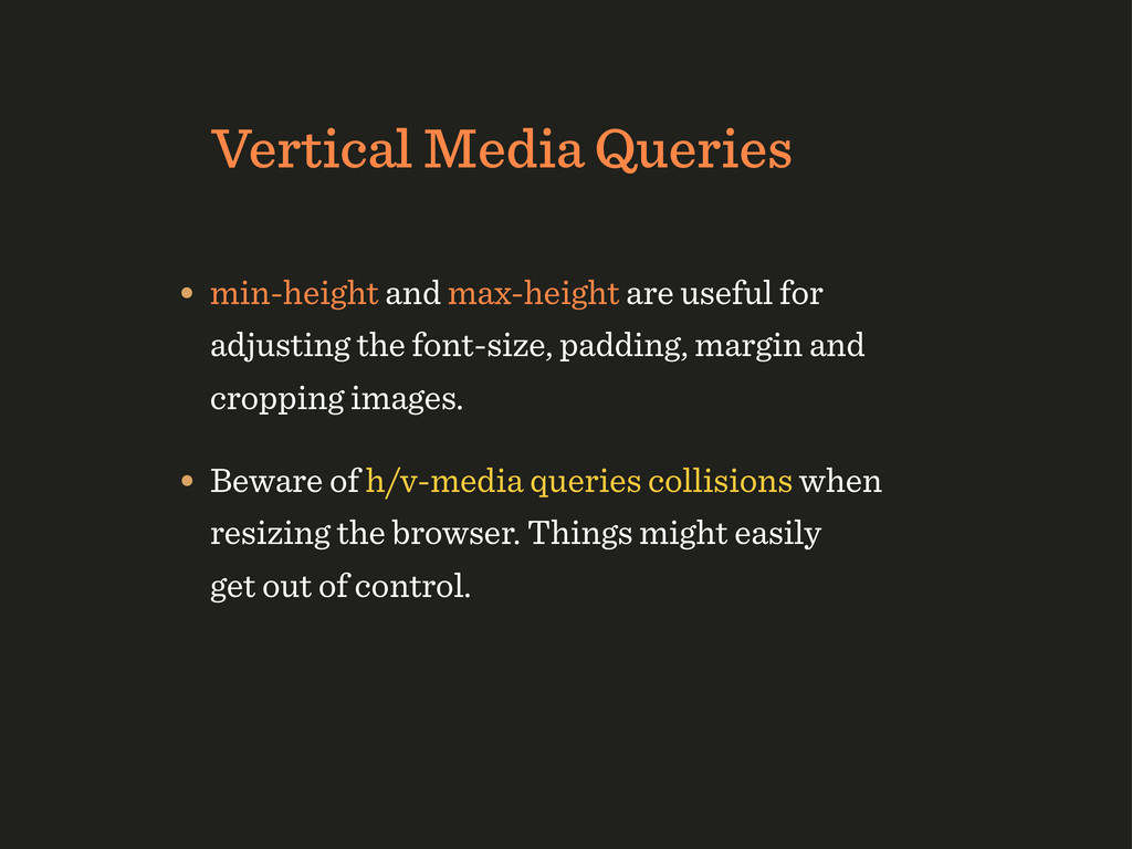 Vertical Media Queries • min-height and max-hei...