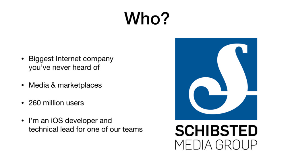 Who? • Biggest Internet company you've never h...