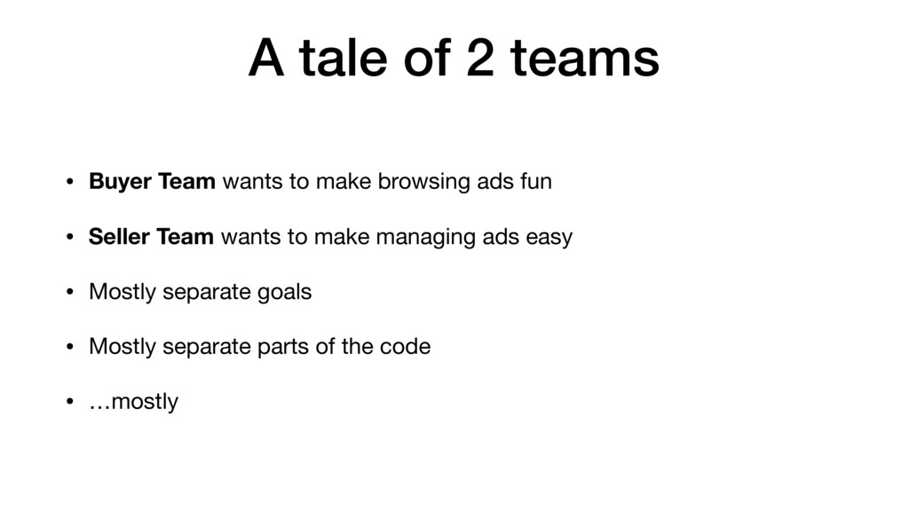 • Buyer Team wants to make browsing ads fun • S...