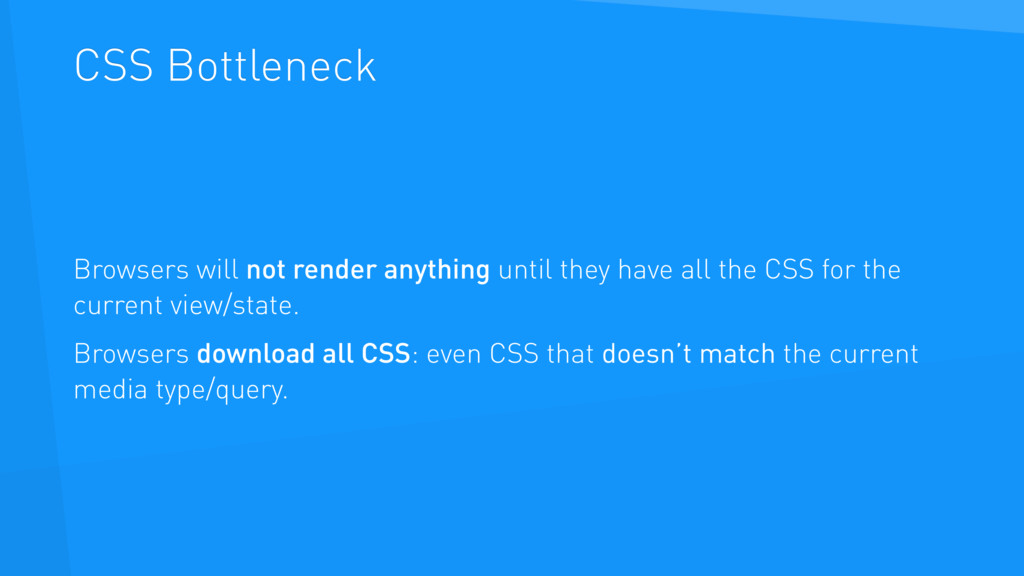 CSS Bottleneck Browsers will not render anythin...