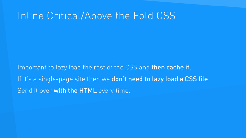 Inline Critical/Above the Fold CSS Important to...