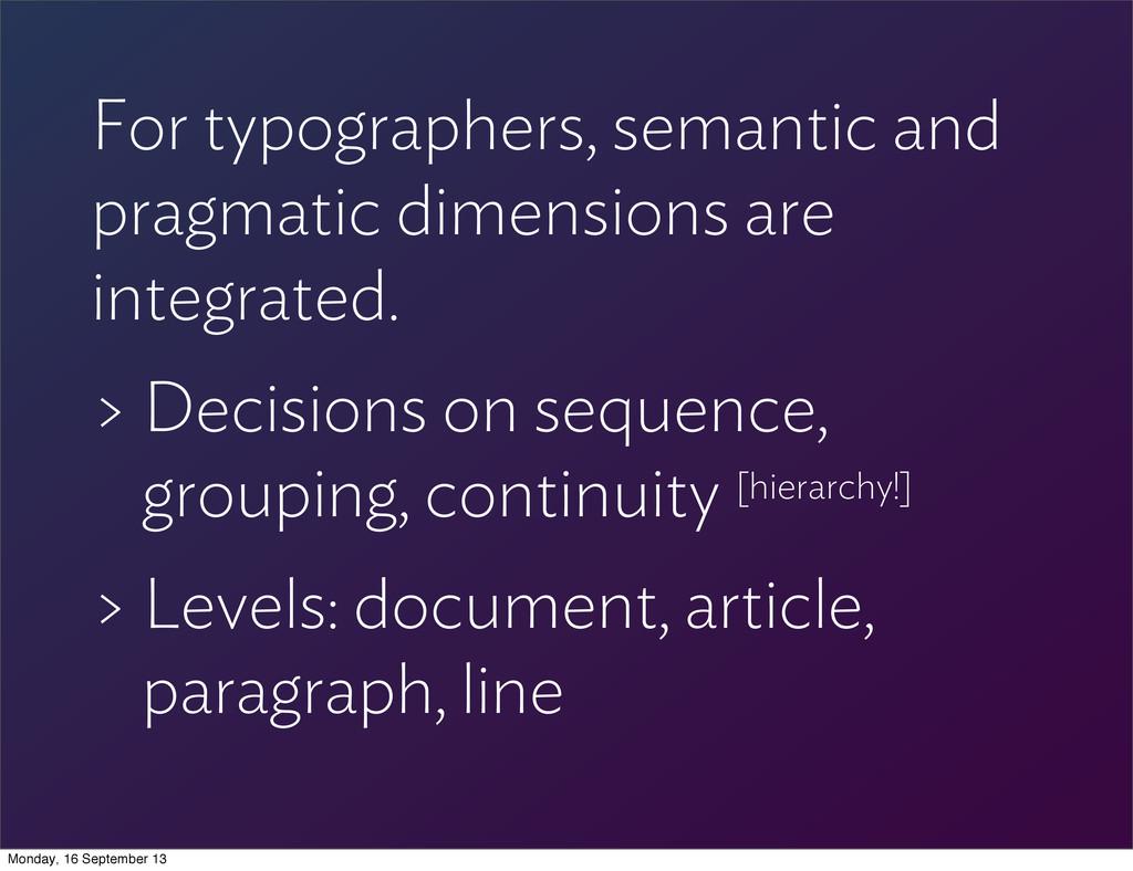 For typographers, semantic and pragmatic dimens...