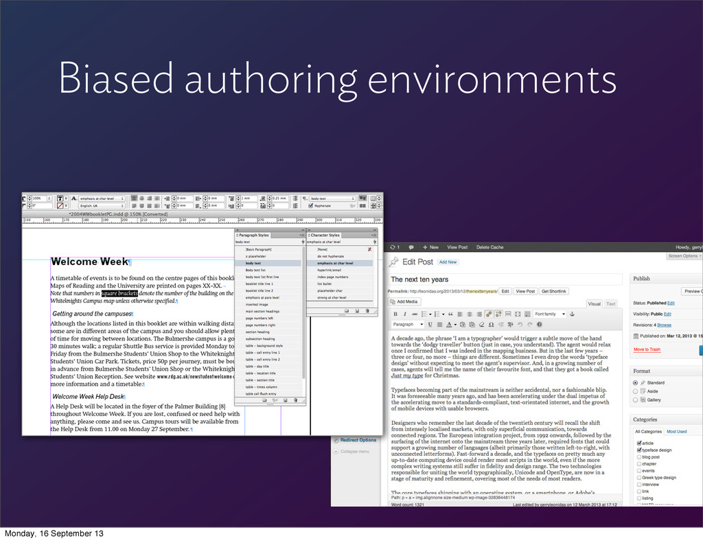 Biased authoring environments Monday, 16 Septem...