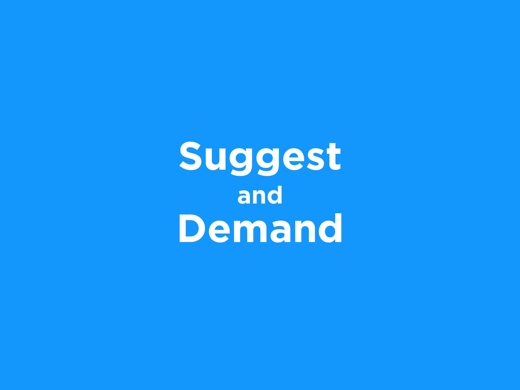 Suggest and Demand