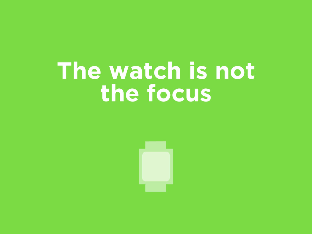 The watch is not the focus