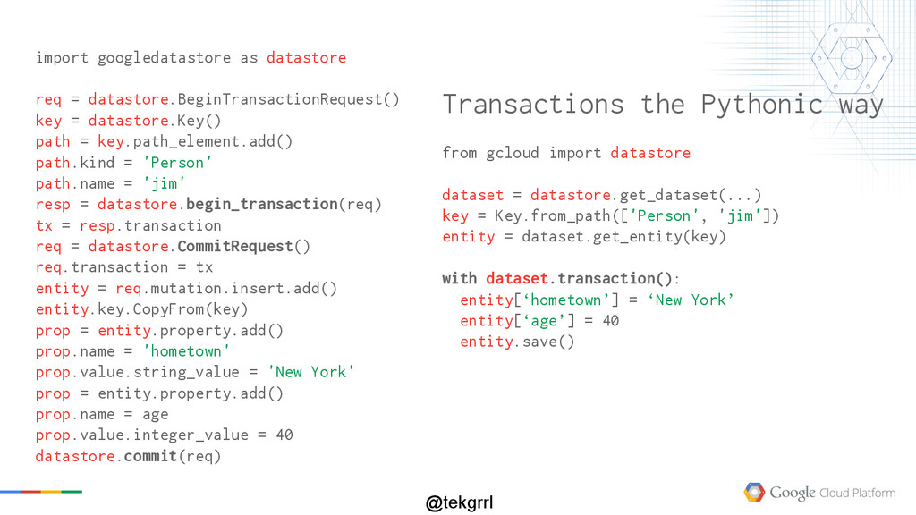 @tekgrrl Transactions the Pythonic way from gcl...