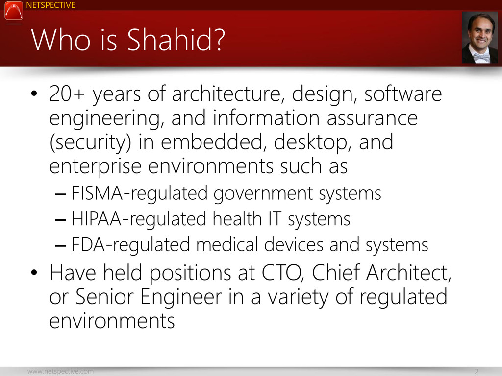 www.netspective.com 2 NETSPECTIVE Who is Shahid...