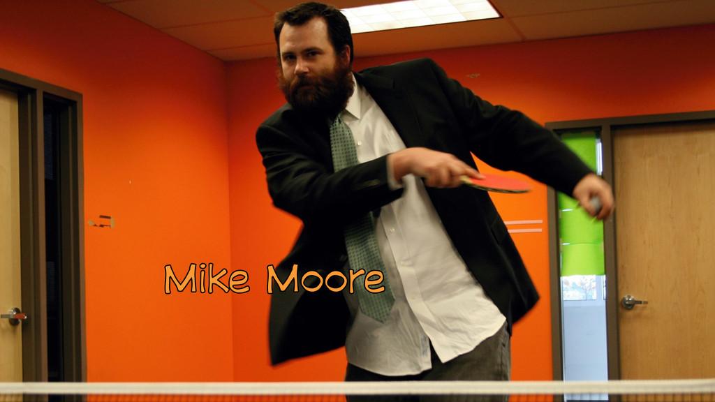 Mike Moore Mike Moore