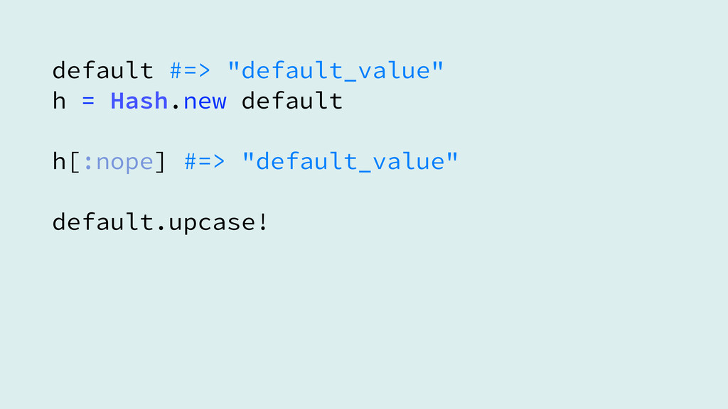 "default #=> ""default_value""