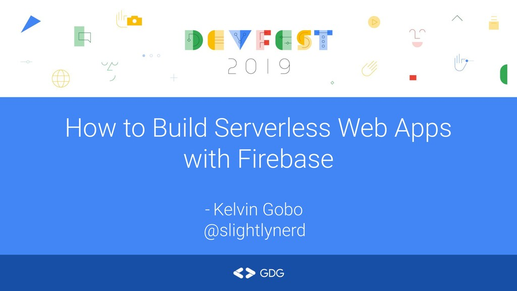 How to Build Serverless Web Apps with Firebase ...