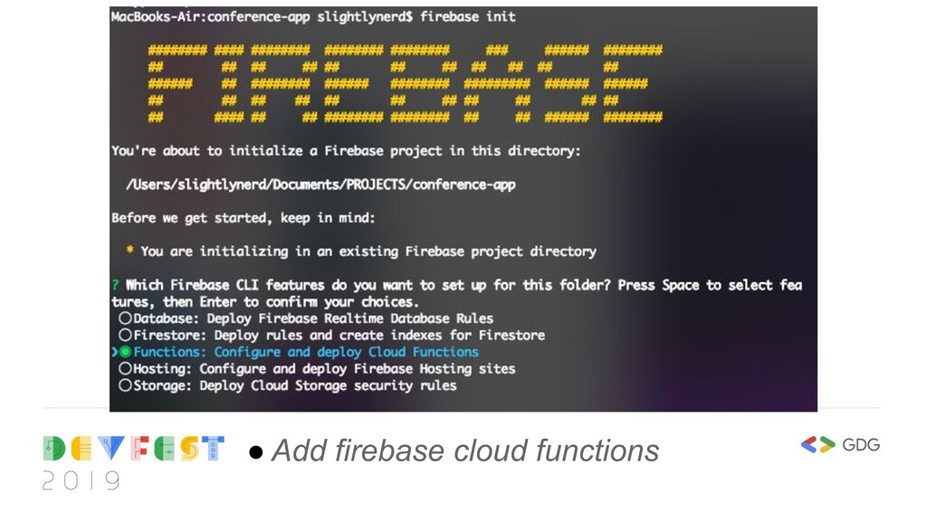 ● Add firebase cloud functions