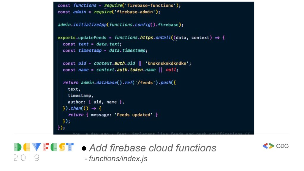 ● Add firebase cloud functions - functions/inde...