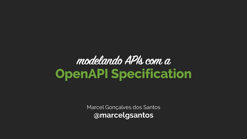 Marcel Gonçalves dos Santos @marcelgsantos Open...