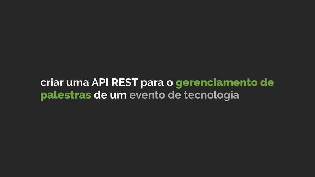 criar uma API REST para o gerenciamento de pale...