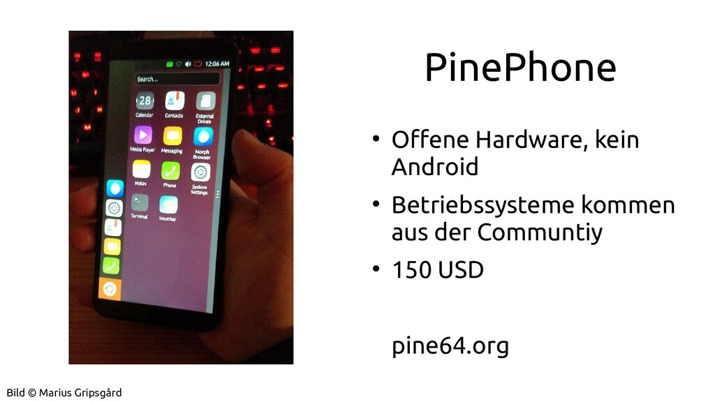 PinePhone ● Offene Hardware, kein Android ● Bet...