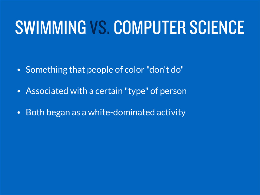 SWIMMING VS. COMPUTER SCIENCE • Something that ...