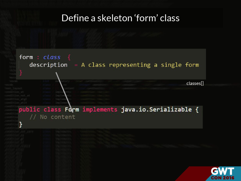 Define a skeleton 'form' class classes[]