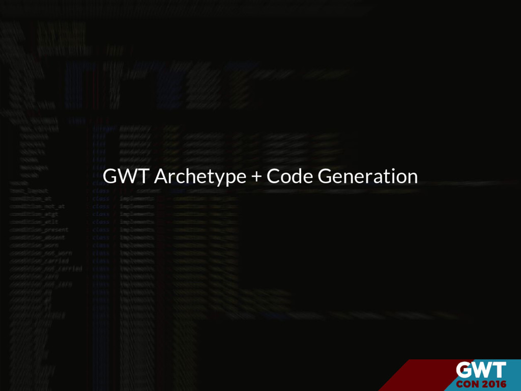 GWT Archetype + Code Generation