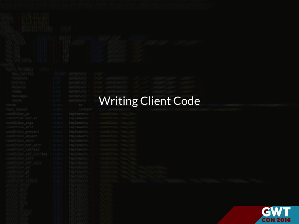 Writing Client Code