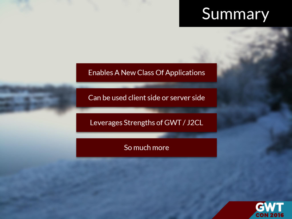 Summary Enables A New Class Of Applications Can...