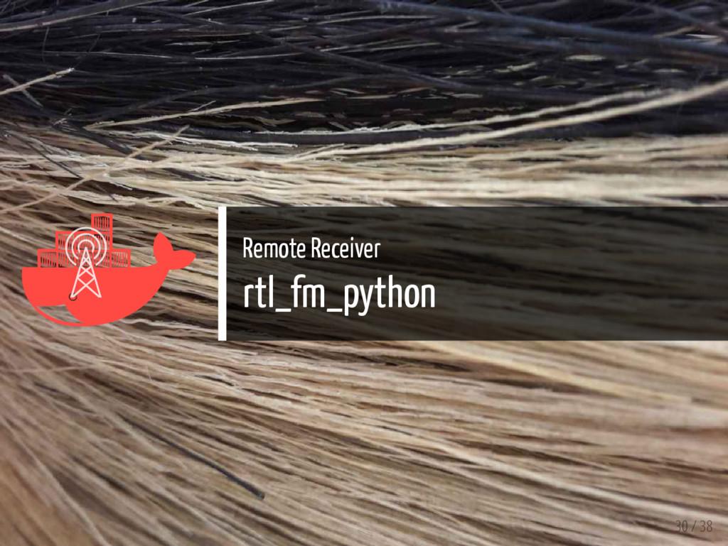   Remote Receiver rtl_fm_python 30 / 38