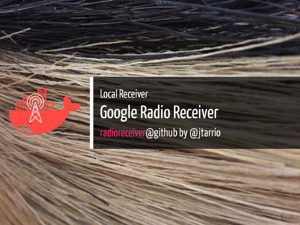   Local Receiver Google Radio Receiver radior...