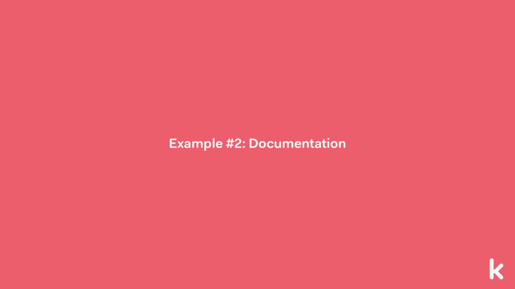 Example #2: Documentation
