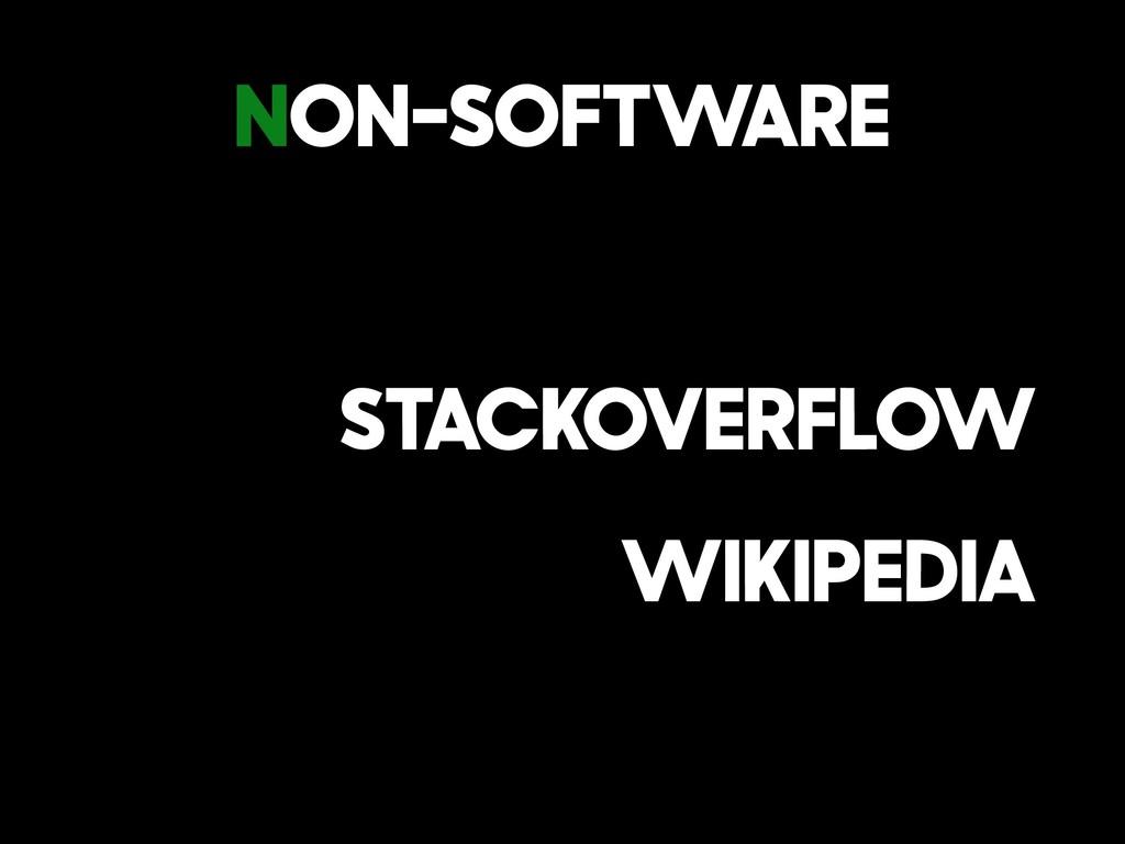 Non-Software StackOverflow Wikipedia