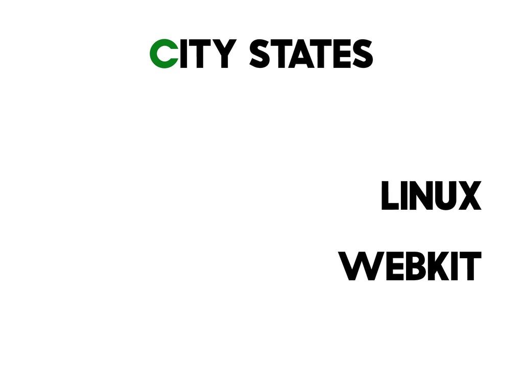 City States Linux WebKit