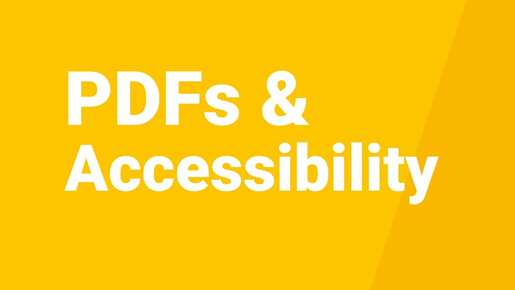PDFs & Accessibility