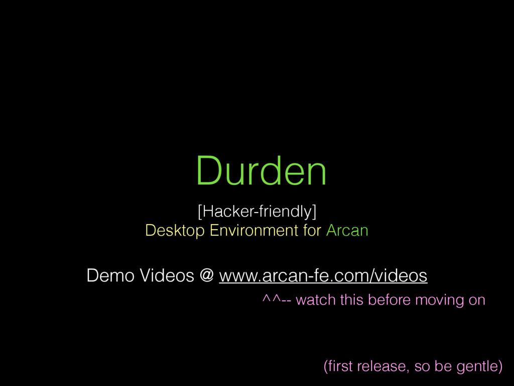 Durden [Hacker-friendly] Desktop Environment fo...