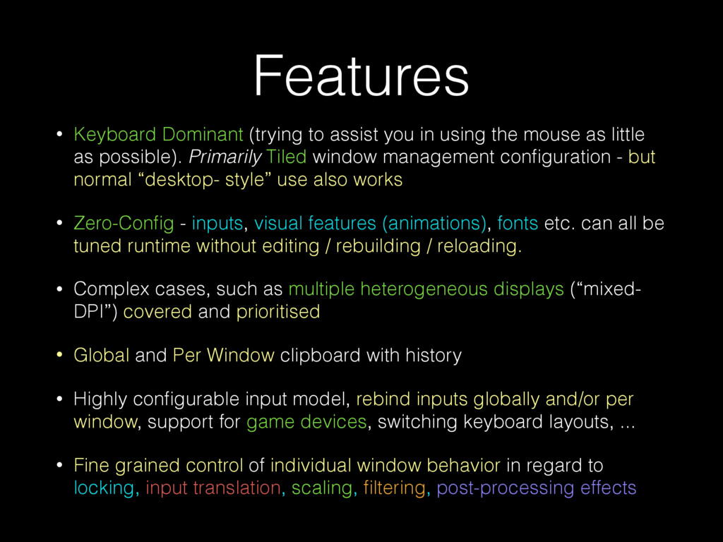 Features • Keyboard Dominant (trying to assist ...