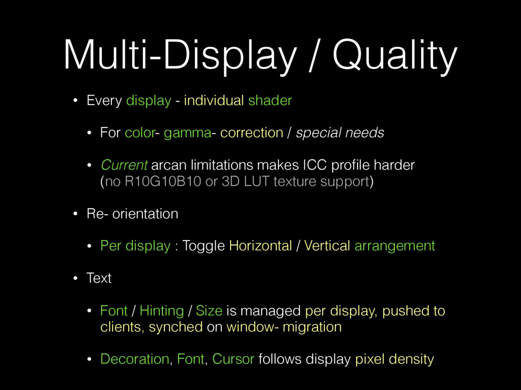 Multi-Display / Quality • Every display - indiv...