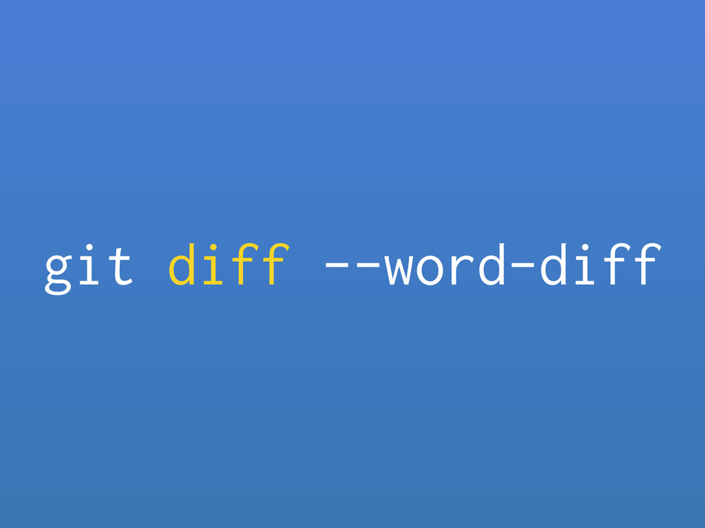 git diff --word-diff
