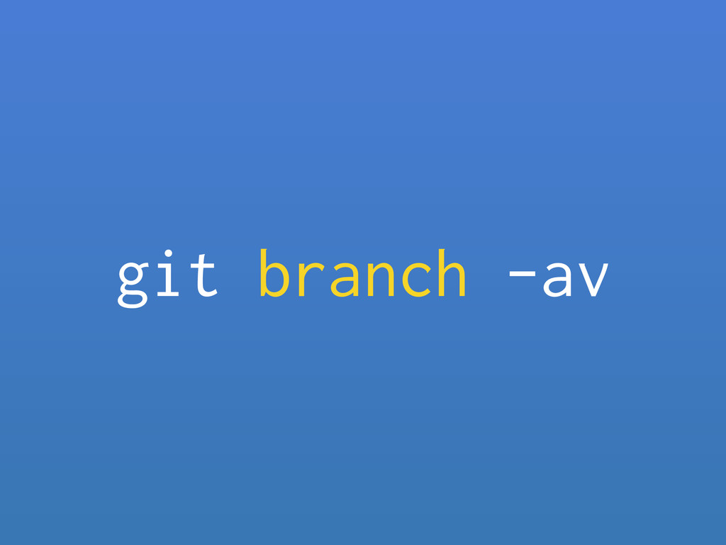 git branch -av
