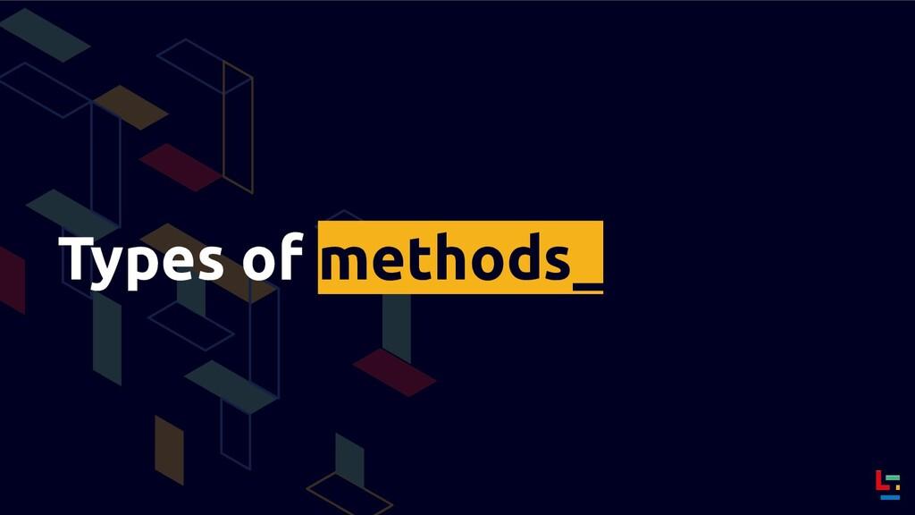 Types of methods_
