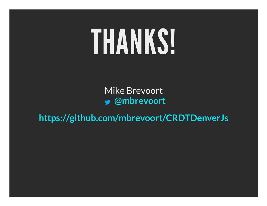 THANKS! Mike Brevoort @mbrevoort https://github...