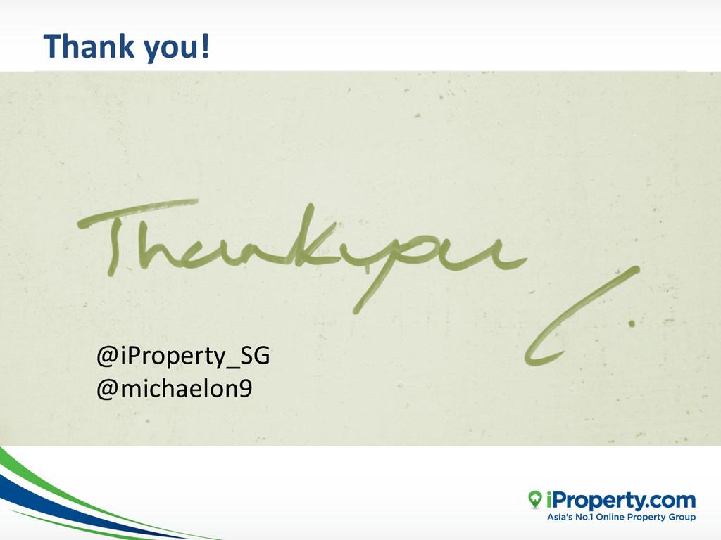 Thank you!  @iProperty_SG  @michaelon9...